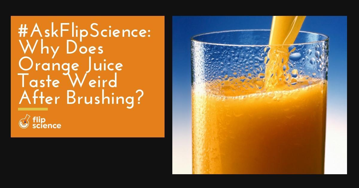 askflipscience, orange juice