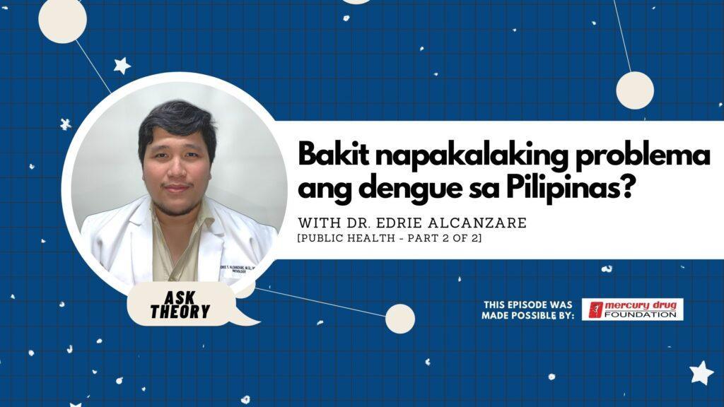 edrie alcanzare, public health, ask theory, dengue