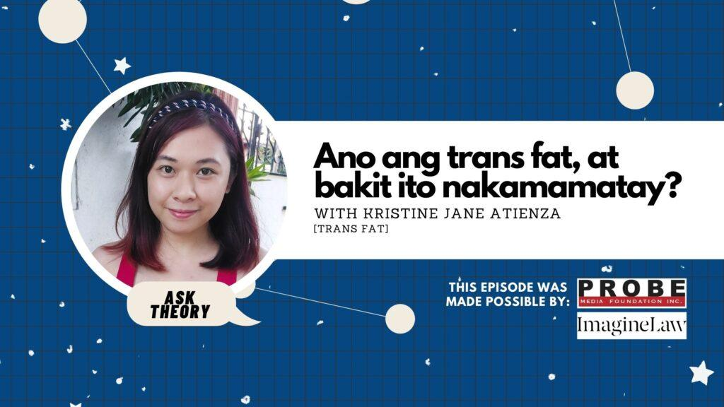 ask theory, trans fat, trans fats, kristine jane atienza, ano ang trans fat